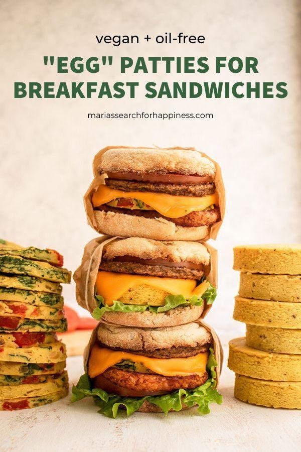 Egg Patties For Breakfast Sandwiches Vegan Oil Free Recipe In 2020 With Images Oil Free Vegan Recipes Vegan Breakfast Recipes Healthy Plant Based Recipes Breakfast