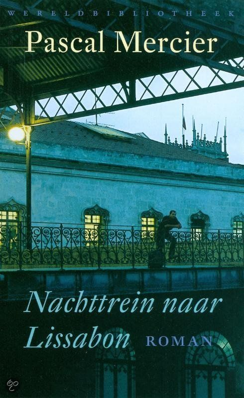 bol.com | Nachttrein naar Lissabon, Pascal Mercier | 9789028423800 | Boeken