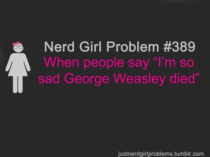 Nerd Girl Problems: Face Off, The Face, Girls Problems, Nerd Girls, Nerd Girl Problem Harry Potter, Nerd Girl Problems