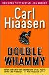 Double Whammy - Carl Hiassen