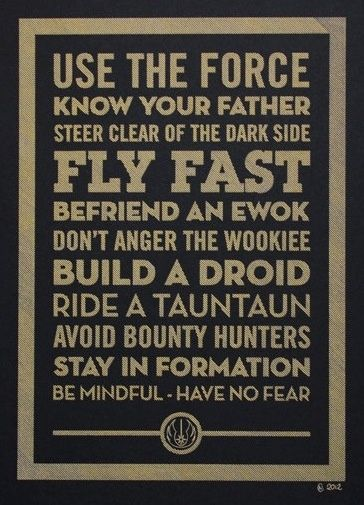 @ Nate:  Life's little rules, Star Wars edition. Great for the movie room!