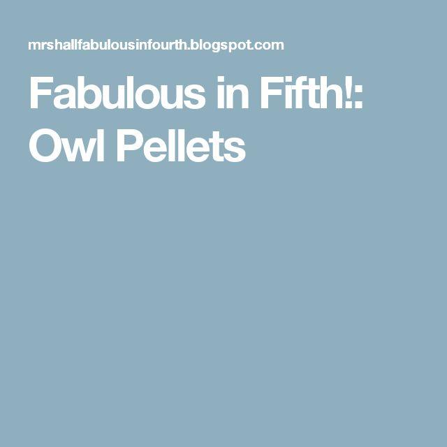 Epic Fabulous in Fifth Owl Pellets