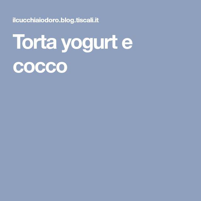 Torta yogurt e cocco