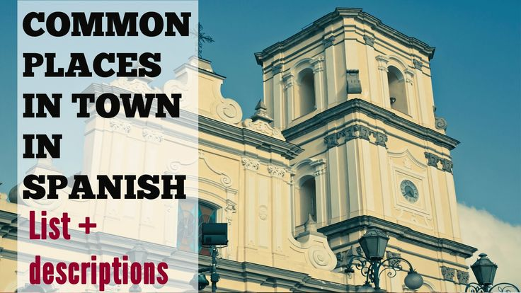 Places in Spanish and how to describe a town in Spanish with simple adjectives. This video covers the vocabulary for common places around town in Spanish usi...