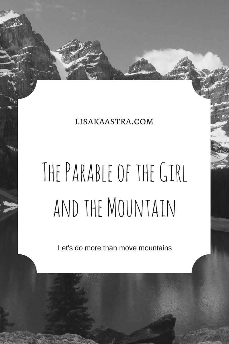 """Another mountain?!"" the girl cried. ""But I just finished with one! This isn't fair! This isn't…"" she paused for a moment. ""Can I move this one too, Lord?""  She refused to let go of her Hope.  It took a few moments before the reply. ""No,"" the Teacher answered. ""You cannot move this one..."" #mountains #blog"