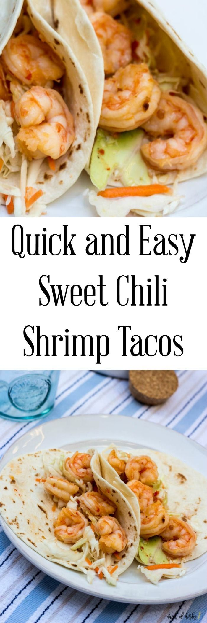 Quick and Easy Sweet Chili Shrimp Tacos - this recipe really is easy to make.  Just marinate and cook for about 15 minutes and you have a delicious recipe for your family to enjoy.