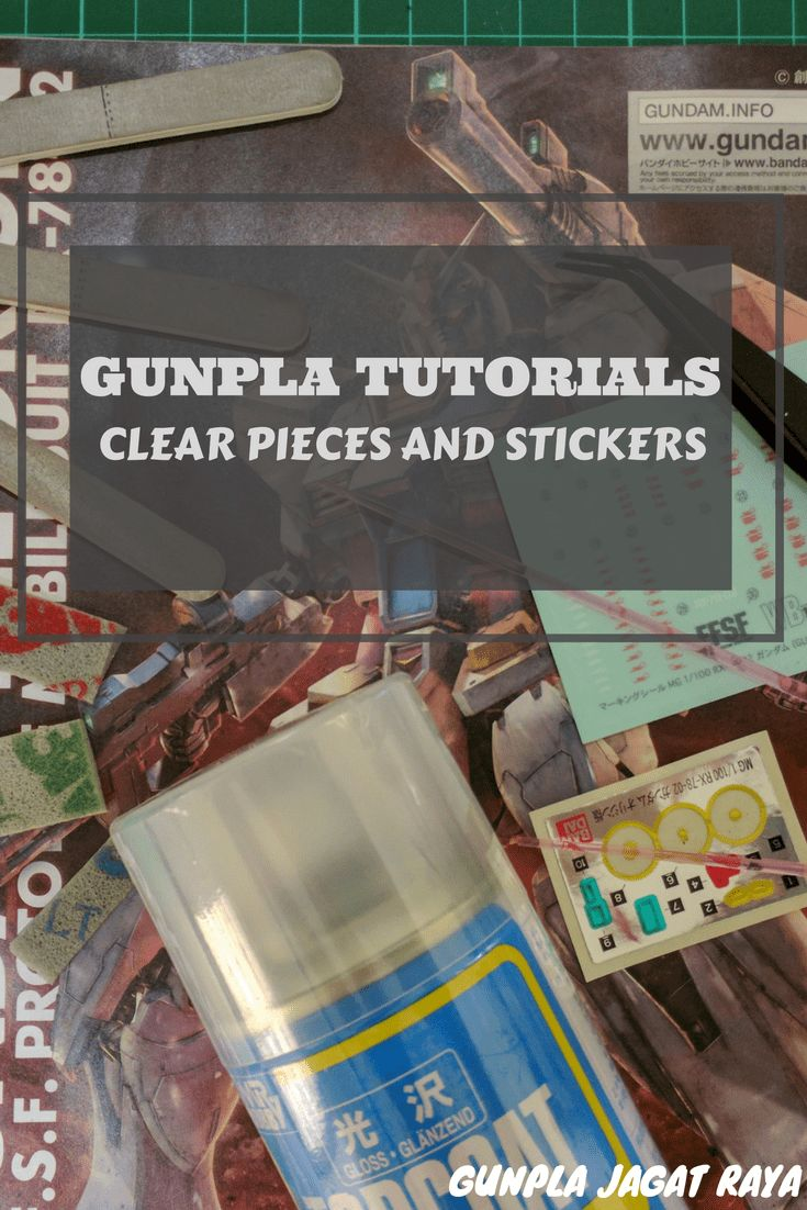 Gunpla tutorial clear pieces and stickers models tools tutorials scale models model building model