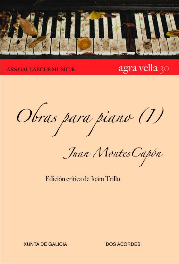 """OBRAS PARA PIANO (1)""  Juan Montes Capón"