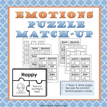 Emotions Puzzle Match-Up is a resource to help your students to practice the skill of decoding the emotion in other people's words.  In this packet you will find:12 Emotion puzzles (7 emotions) split into 6 male & 6 female faces.15 more word puzzle pieces to decode emotion from.72 sets of fill in your own puzzles split into 3 male and 3 female options.A Puzzle Map to assemble pieces on.How to Use:First, I recommend laminating these pieces for ease of use and durability.