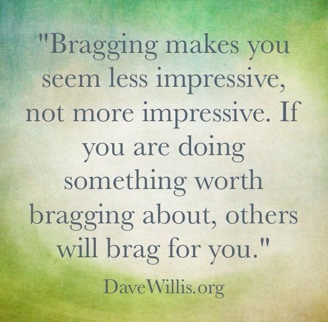 Love love love this! I dislike people who brag to impress others or try to make people like them.
