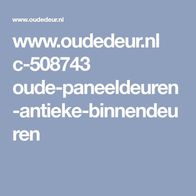 www.oudedeur.nl c-508743 oude-paneeldeuren-antieke-binnendeuren