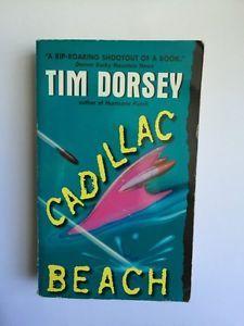 Tim Dorsey Cadillac Beach Paperback