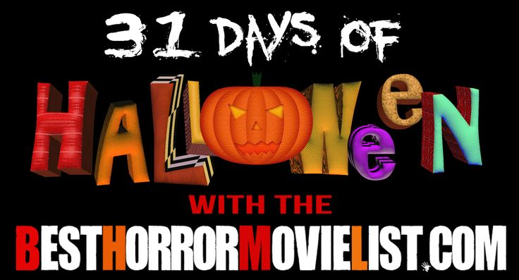 31 Days of Halloween with http://www.besthorrormovielist.com/ Horror Movie Marathon with all the top rated horror movies of all time!  Please pass it on and share!  Thank you!   #horrormovies #scarymovies #horror #horrorfilms #ilovehorrormovies #horrormovietrailers #upcominghorrormovies #horrormoviemarathon #Halloween