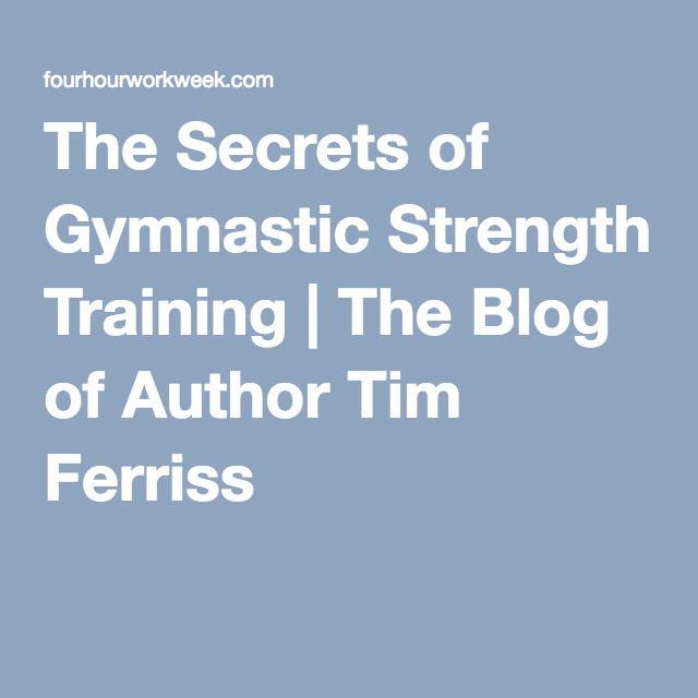 The Secrets of Gymnastic Strength Training | The Blog of Author Tim Ferriss