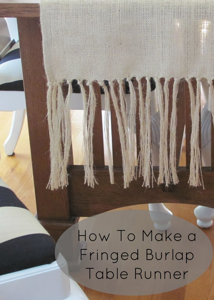 DIY: How To Make A Fringed Burlap Table Runner + project shows how to unravel the burlap to make the knotted fringe.