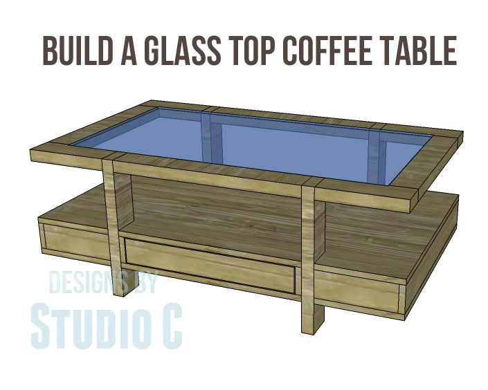 Glass Top Coffee Table Plans Free - WoodWorking Projects ...
