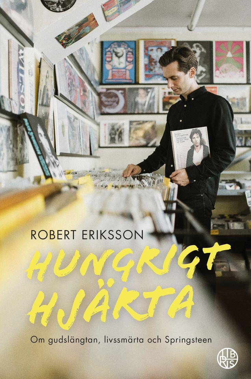 Hungrigt hjärta - av Robert Eriksson