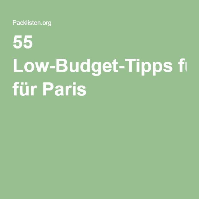 55 Low-Budget-Tipps für Paris
