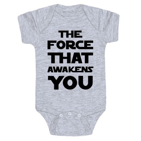 "Every new parents can relate to babies being incredible alarm clocks (at all the wrong times). This funny, Star Wars parody baby one-piece features the text ""The Force That Awakens You"" for your new little one! Perfect of Star Wars fans, gifts for new parents, baby shower gifts, and baby shower ideas!"