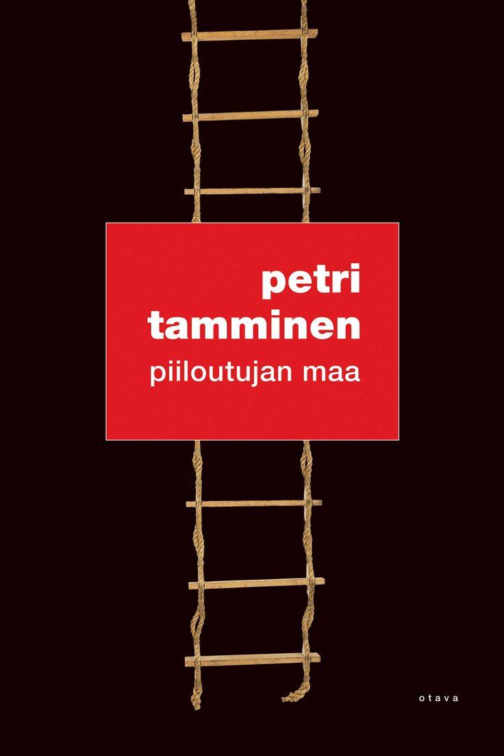 Title: Piiloutujan maa | Author: Petri Tamminen | Designer: Jaakko Ollikainen
