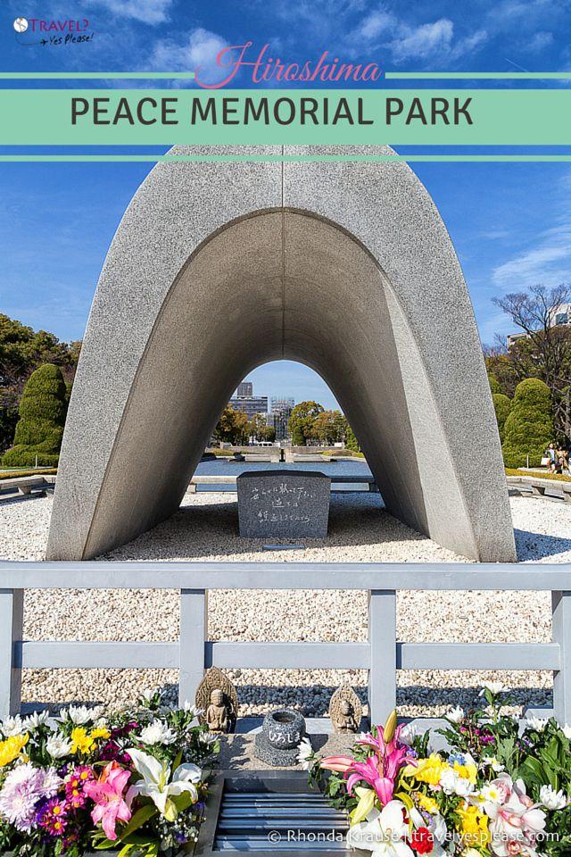 travelyesplease.com | Hiroshima Peace Memorial Park (Blog Post) | Hiroshima, Japan