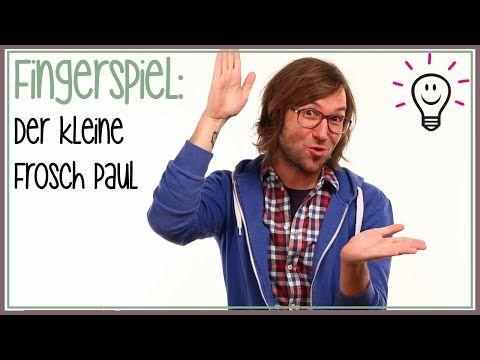 Fingerspiele: Der kleine Frosch Paul (Kinderreime) | mit herrh - YouTube