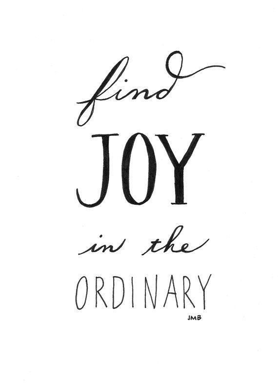 Inspirational Wednesday - Ordinary