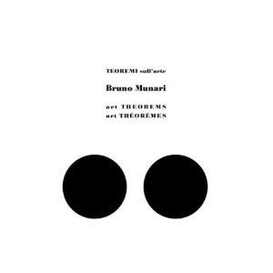 Bruno Munari: Art Theorems