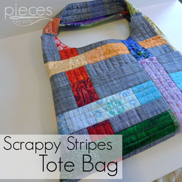Scrappy Stripes Quilted Tote Bag - the pinned page describes how she made the bag, and links to the tutorial (http://www.freetimefrolics.com/2013/05/tag-along-tote-bag-tutorial-giveaway.html) for the bag pattern (which was modified somewhat for the quilted bag).