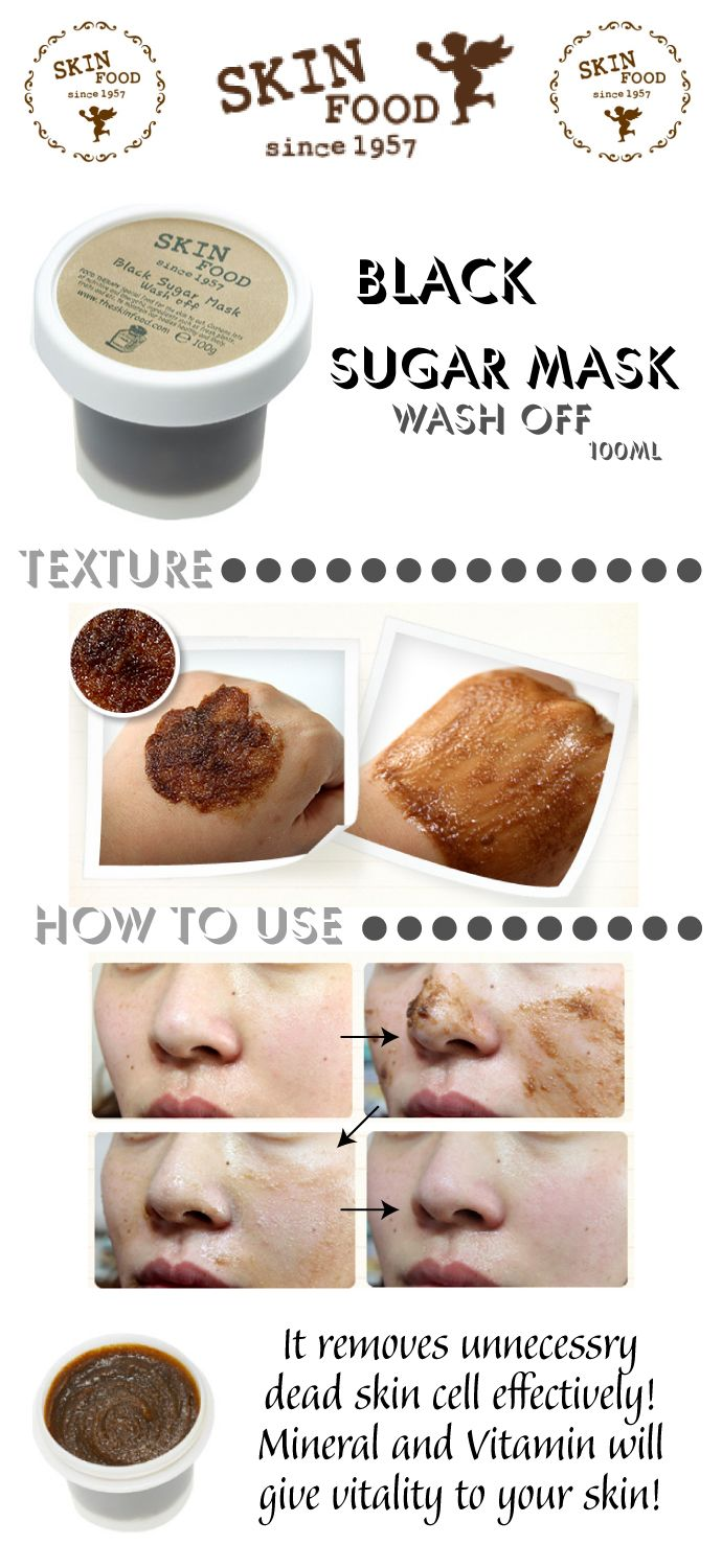 Skinfood Black Sugar Mask Wash Off - helps remove dead skin. Also check out the banana, rice and cucumber wash off masks!