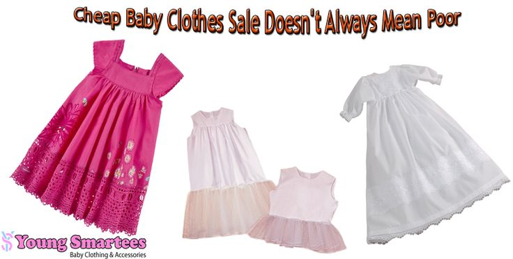Cheap #BabyClothes Sale Doesn't Always Mean Poor Quality