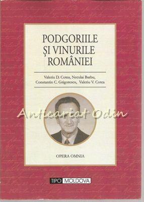 Podgoriile Si Vinurile Romaniei - Valeriu D. Cotea, Neculai Barbu