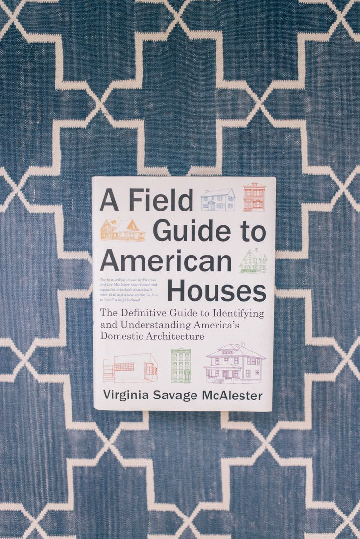 Gal Meets Glam Interior Design Contributor Series A Field Guide To American Houses