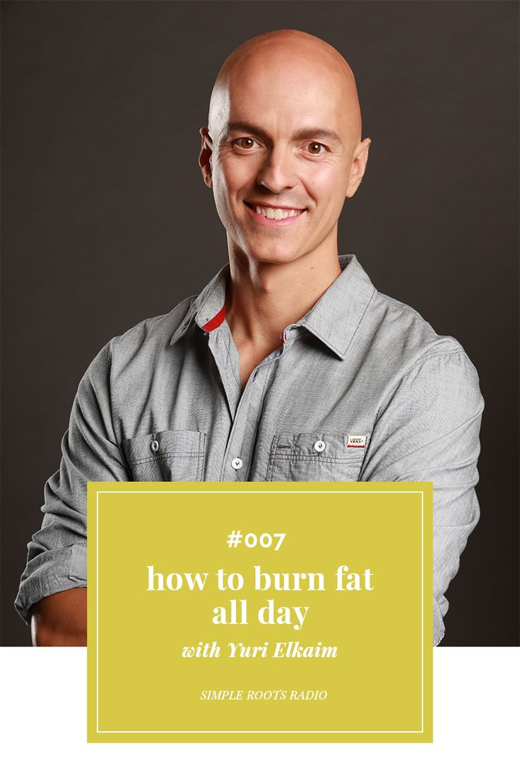 Episode #007: How To Burn Fat All Day with Yuri Elkaim