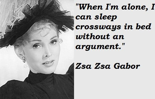 Zsa Zsa Gabor Quotes Custom 22 Best Zsa Zsa Gabor Quotes Images On Pinterest  Zsa Zsa Gabor