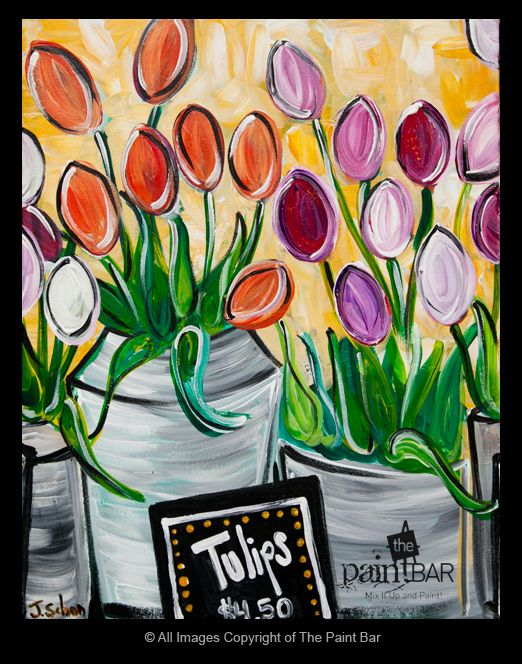Tulips for Sale - Jackie Schon, The Paint Bar - a perfect #spring painting!