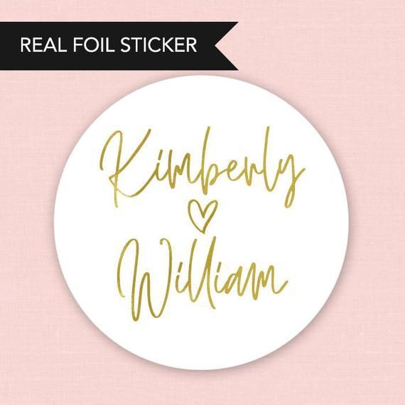 Gold Foil Wedding Favor Stickers Personalized Foil Printed Wedding Favor Labels Weddings We Custom Wedding Stickers Wedding Stickers Wedding Favor Stickers