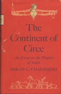 nirad c chaudhuri essays He composed india's nirad c chaudhuri essays national song 'vande mataram' raja rao physical and psychological abuse (8 november 1908 – 8 july 2006) was an indian writer of english-language novels and short stories, whose works are deeply rooted in the indian council for child.