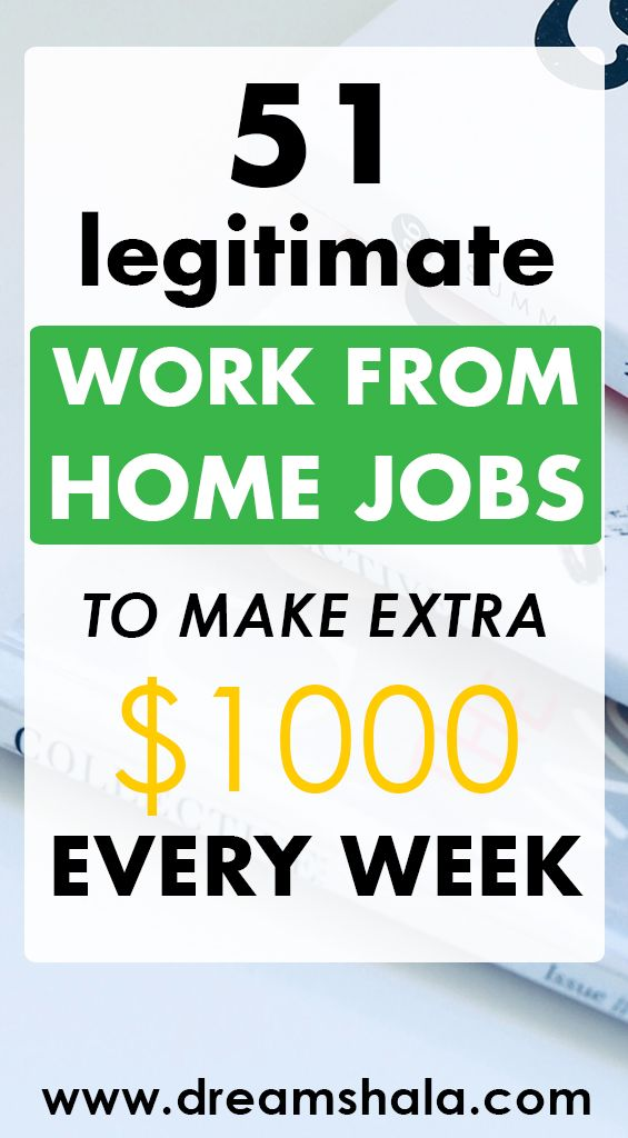 51 Legit Work From Home Companies That Pay Weekly Work From Home