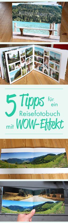 5 Tipps für ein Reisefotobuch mit WOW-Effekt