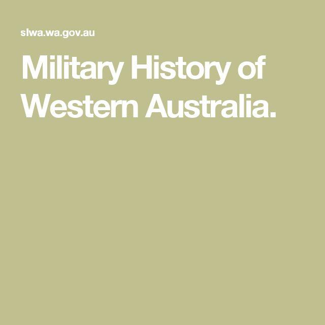 Military History of Western Australia.