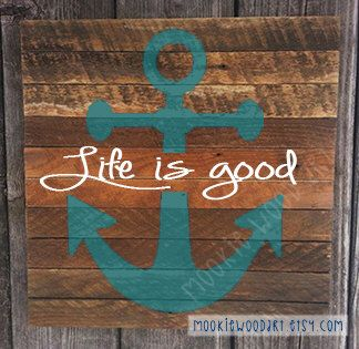 Life is good anchor reclaimed wood painted sign / Coastal / nautical / beach decor / wood sign by MookieWoodArt on Etsy https://www.etsy.com/listing/222044519/life-is-good-anchor-reclaimed-wood