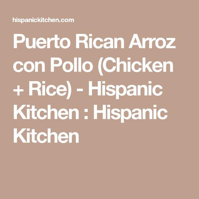 Puerto Rican Arroz con Pollo (Chicken + Rice) - Hispanic Kitchen : Hispanic Kitchen