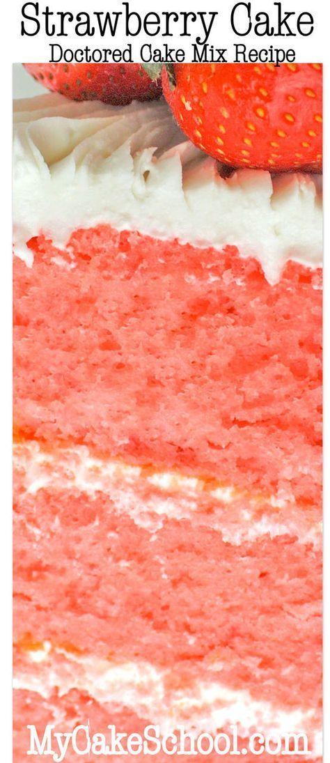 You will LOVE this Strawberry Cake {Doctored Cake Mix Recipe}! MyCakeSchool.com Online Cake Tutorials & Recipes!