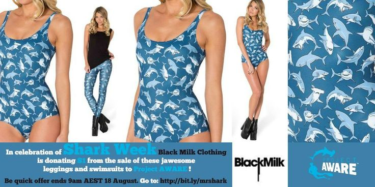 What will you wear to celebrate #SharkWeek and your successful #Finathon events? A big thanks to Black Milk Clothing for donating $1 from the sale of all Mr Shark Leggings and Swimsuits to support Project AWARE and our shark friends . Be quick offer ends 9am AEST 18 August #sharks #swimmingtoendfinning #projectaware