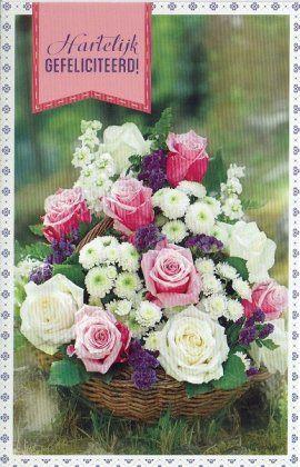 Hartelijk gefelicteerd wenskaart met mand vol bloemen