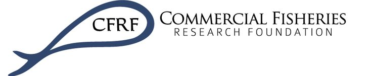 The Commercial Fisheries Research Foundation (CFRF) is a non-profit,  private foundation established by commercial fishermen to conduct  collaborative fisheries research and education projects.