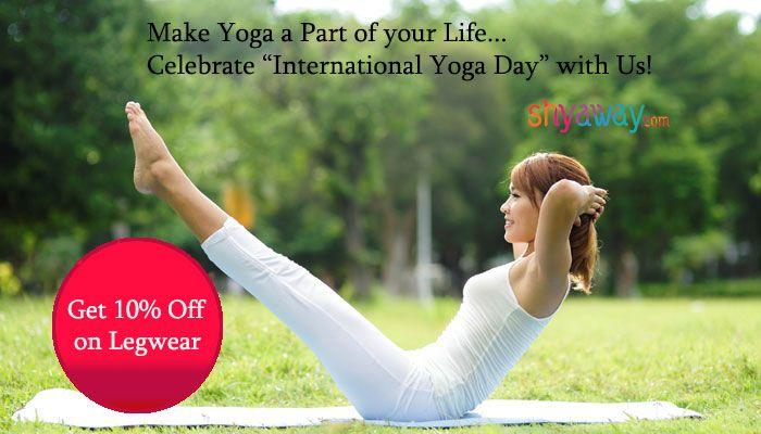 Get 10% off on #legwear #activewear on #InternationalYogaDay #YogaDay #leggingsarepants