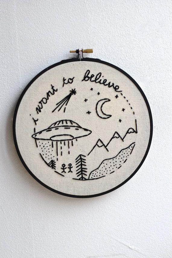 ♢ Description Embroidery Hoop I want to believe design Handmade Black and beige Diameter : 7.2 inch // 18,5 cm