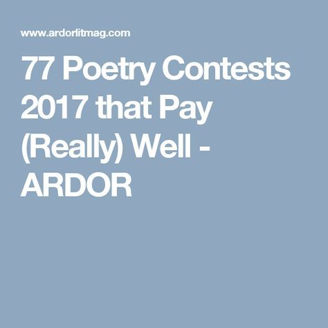 77 Poetry Contests 2017 that Pay (Really) Well - ARDOR